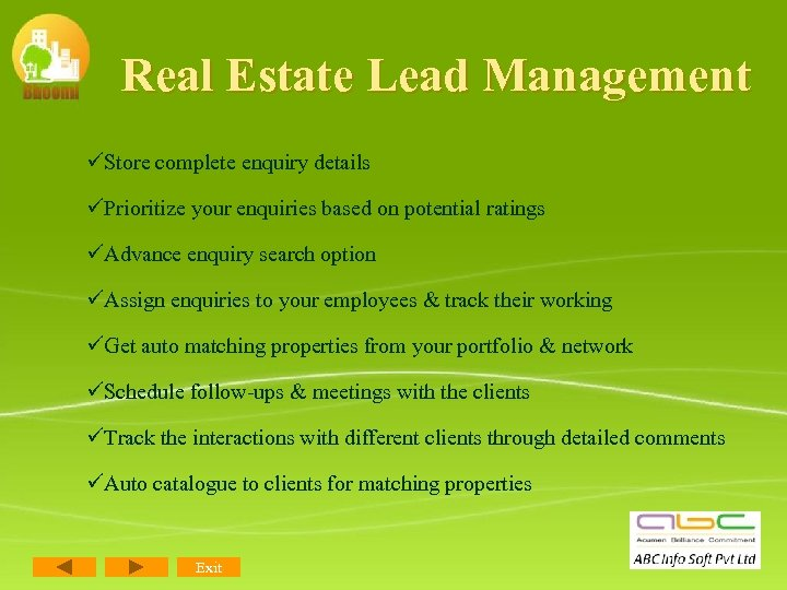 Real Estate Lead Management üStore complete enquiry details üPrioritize your enquiries based on potential