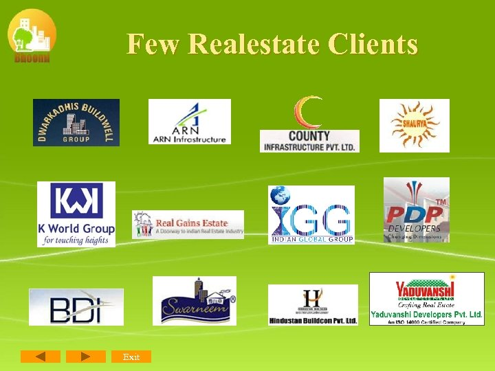 Few Realestate Clients Exit
