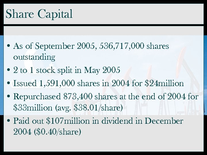 Share Capital • As of September 2005, 536, 717, 000 shares outstanding • 2