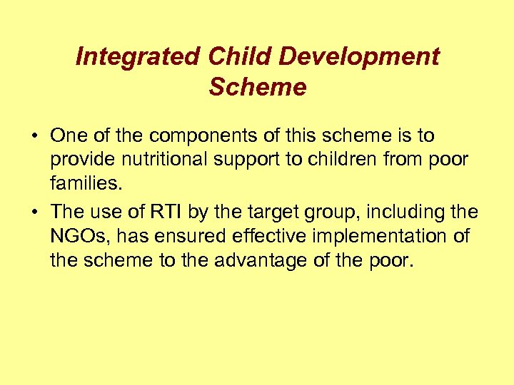 Integrated Child Development Scheme • One of the components of this scheme is to
