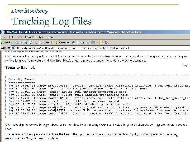 Data Monitoring Tracking Log Files 44