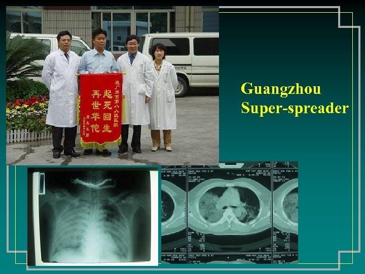 Guangzhou Super-spreader