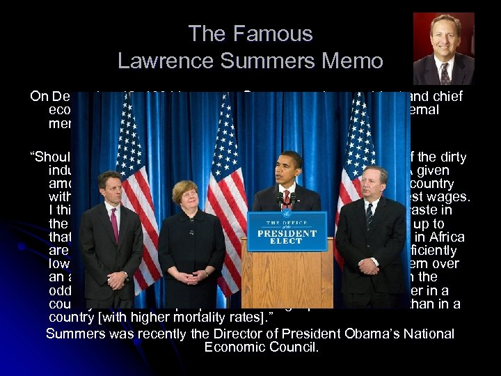 The Famous Lawrence Summers Memo On December 12, 1991 Lawrence Summers—vice president and chief