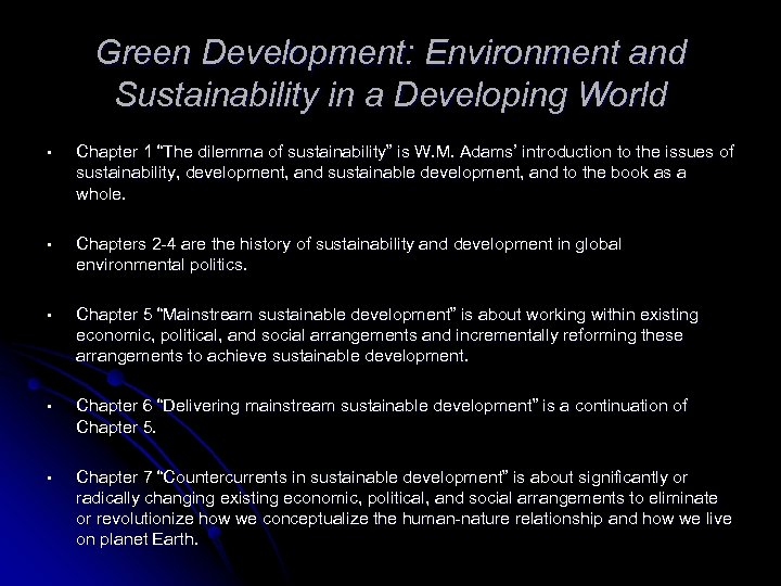"Green Development: Environment and Sustainability in a Developing World • Chapter 1 ""The dilemma"