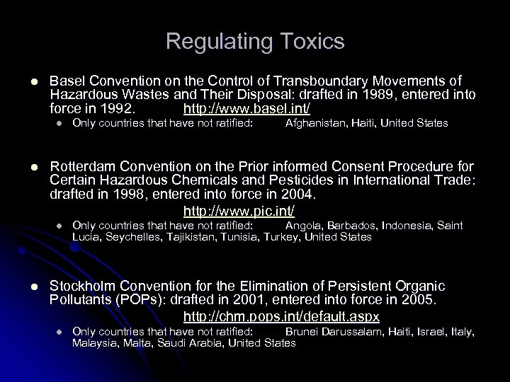 Regulating Toxics l Basel Convention on the Control of Transboundary Movements of Hazardous Wastes