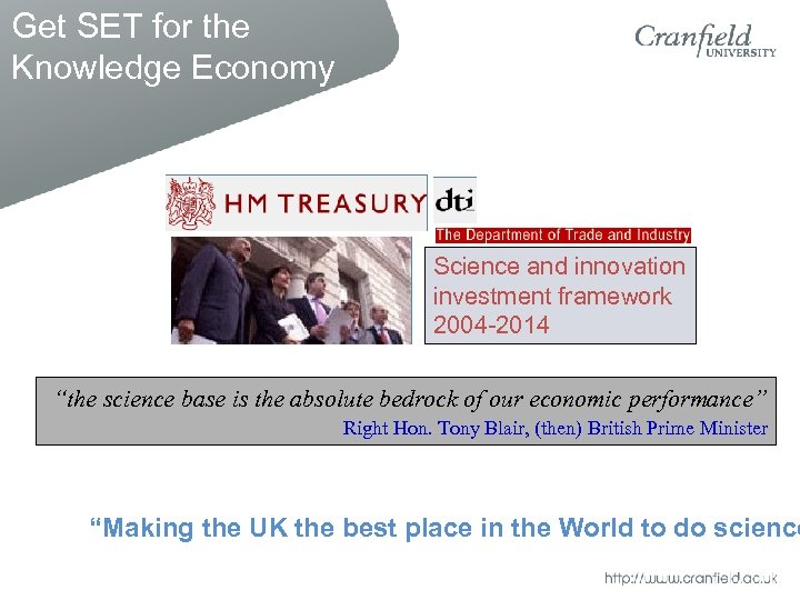 "Get SET for the Knowledge Economy Science and innovation investment framework 2004 -2014 ""the"