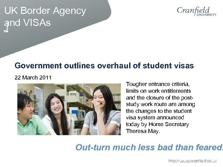 UK Border Agency and VISAs Government outlines overhaul of student visas 22 March 2011