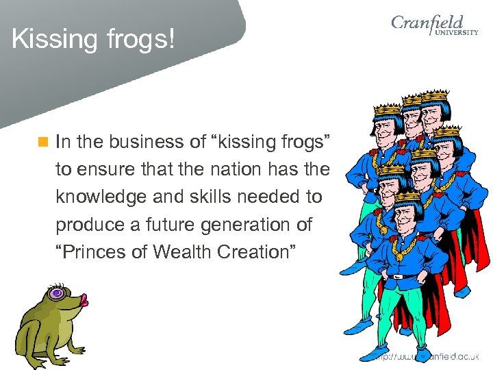 "Kissing frogs! In the business of ""kissing frogs"" to ensure that the nation has"