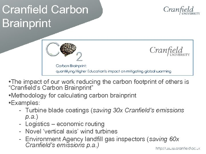 Cranfield Carbon Brainprint • The impact of our work reducing the carbon footprint of