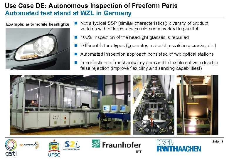 Use Case DE: Autonomous Inspection of Freeform Parts Automated test stand at WZL in