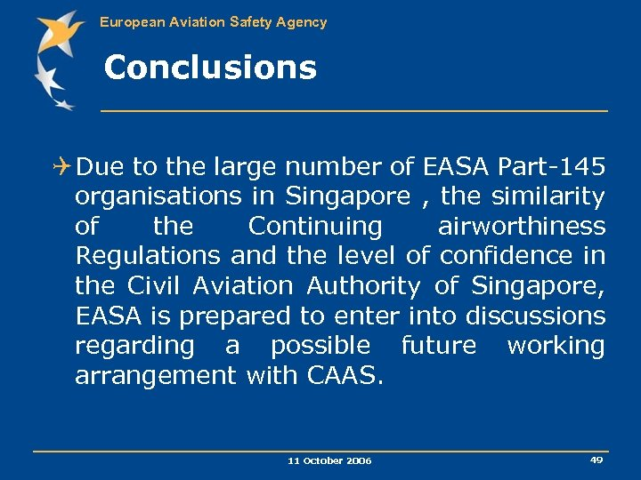 European Aviation Safety Agency Conclusions Q Due to the large number of EASA Part-145