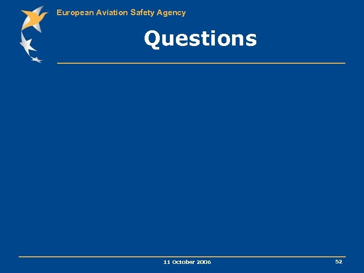 European Aviation Safety Agency Questions 11 October 2006 52