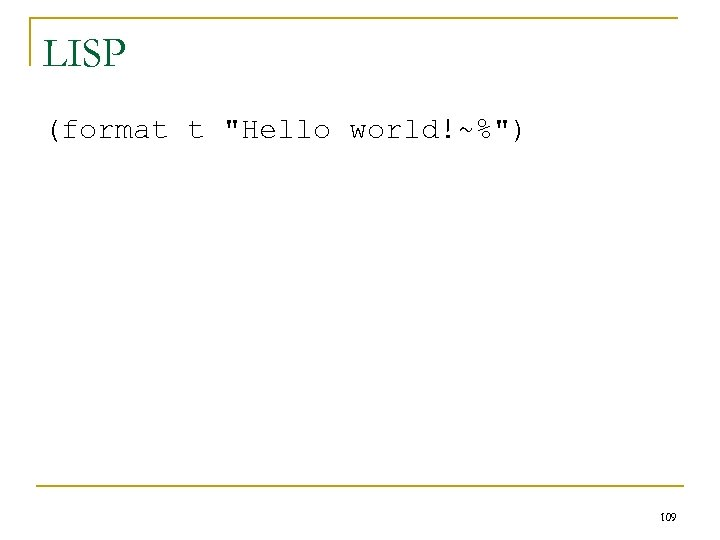 LISP (format t