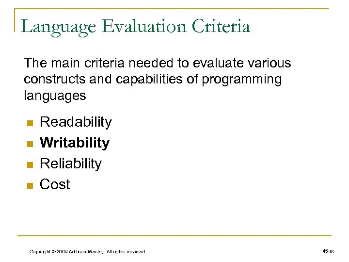 Language Evaluation Criteria The main criteria needed to evaluate various constructs and capabilities of