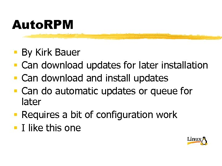 Auto. RPM By Kirk Bauer Can download updates for later installation Can download and