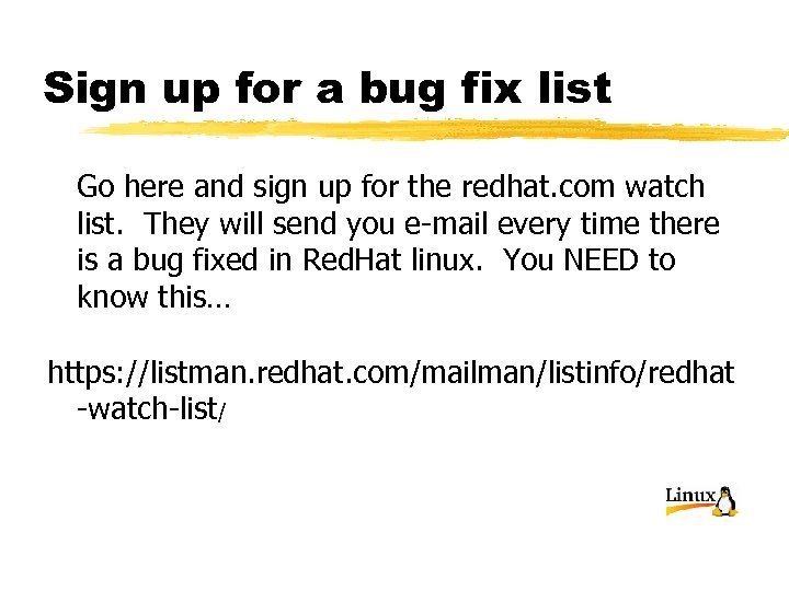 Sign up for a bug fix list Go here and sign up for the