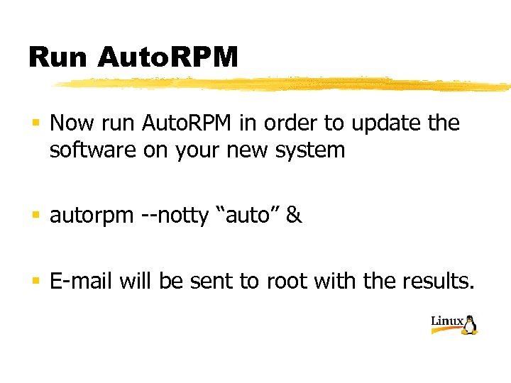 Run Auto. RPM § Now run Auto. RPM in order to update the software