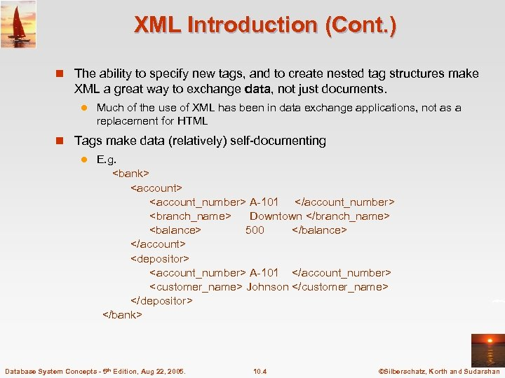 XML Introduction (Cont. ) n The ability to specify new tags, and to create