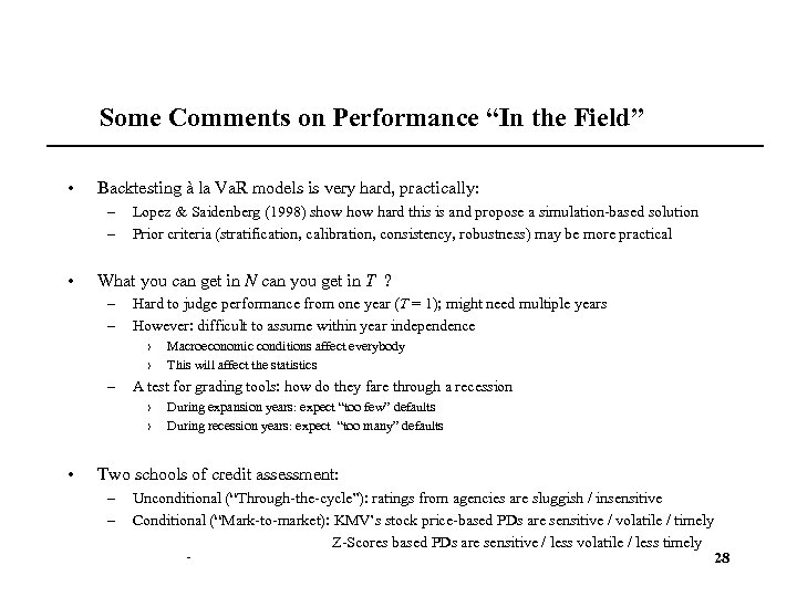 "Some Comments on Performance ""In the Field"" • Backtesting à la Va. R models"