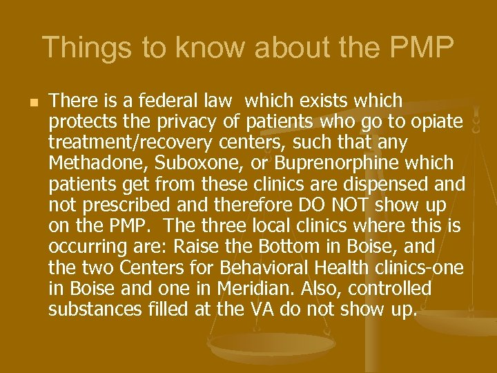 Things to know about the PMP n There is a federal law which exists