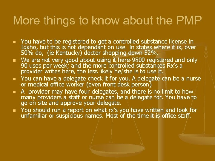 More things to know about the PMP n n n You have to be