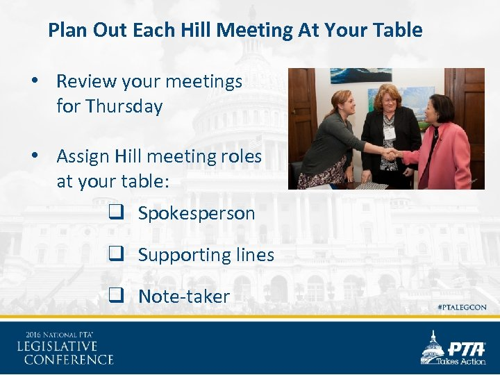 Plan Out Each Hill Meeting At Your Table • Review your meetings for Thursday
