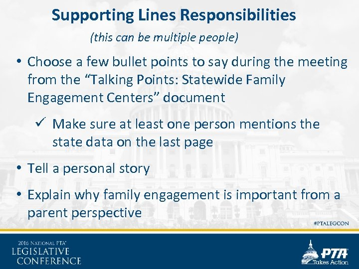 Supporting Lines Responsibilities (this can be multiple people) • Choose a few bullet points