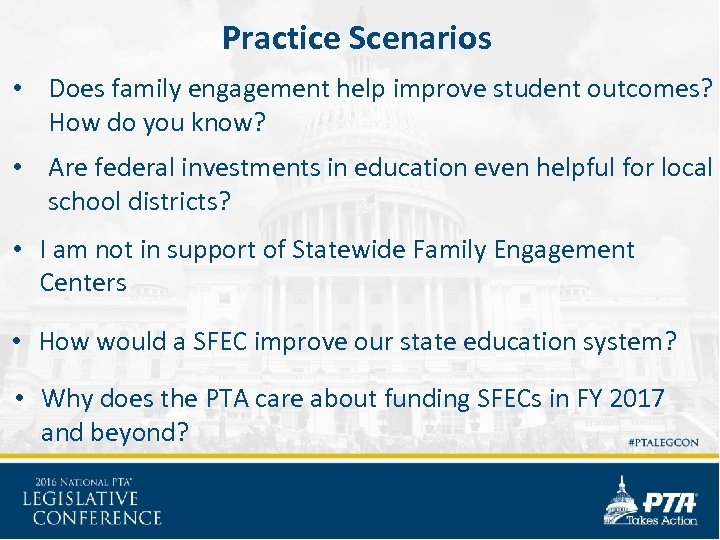 Practice Scenarios • Does family engagement help improve student outcomes? How do you know?