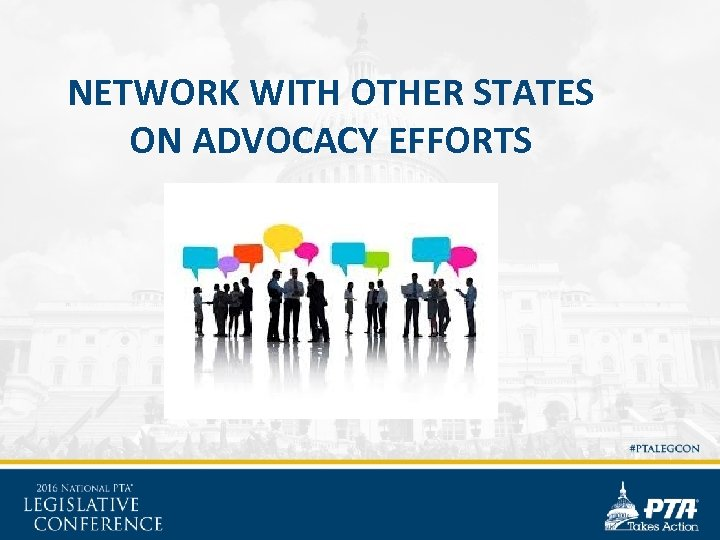NETWORK WITH OTHER STATES ON ADVOCACY EFFORTS