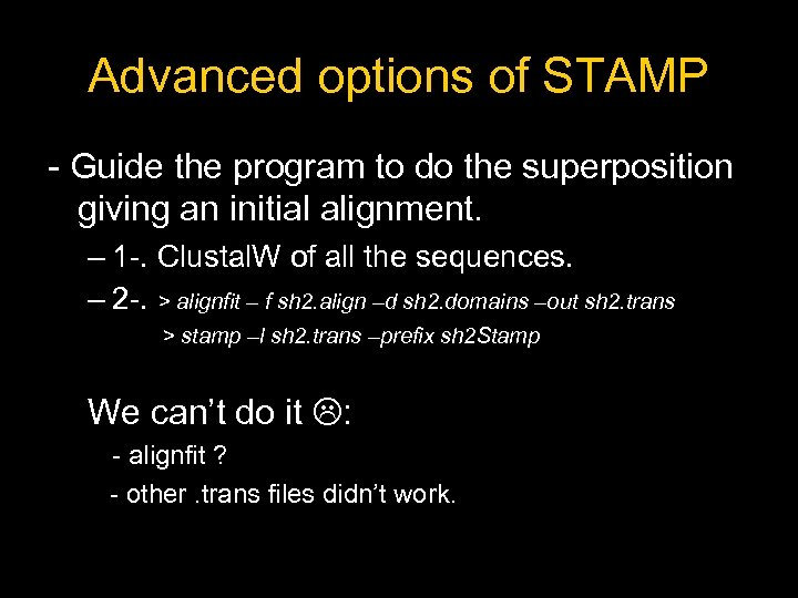 Advanced options of STAMP - Guide the program to do the superposition giving an