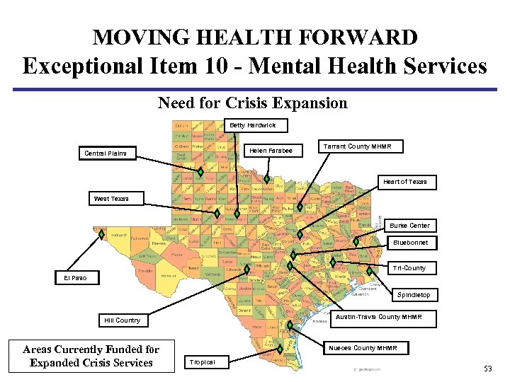 MOVING HEALTH FORWARD Exceptional Item 10 - Mental Health Services Need for Crisis Expansion