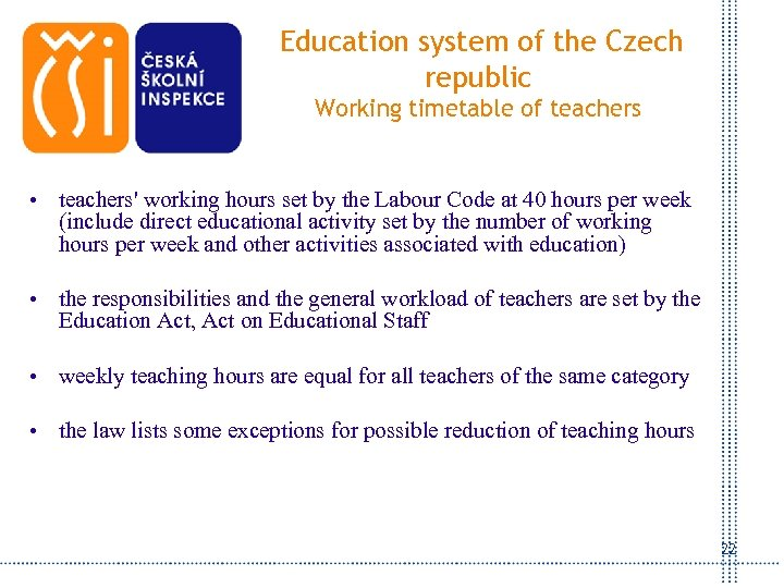 Education system of the Czech republic Working timetable of teachers • teachers' working hours