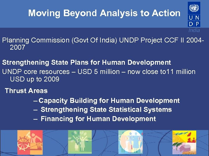 Moving Beyond Analysis to Action India Planning Commission (Govt Of India) UNDP Project CCF