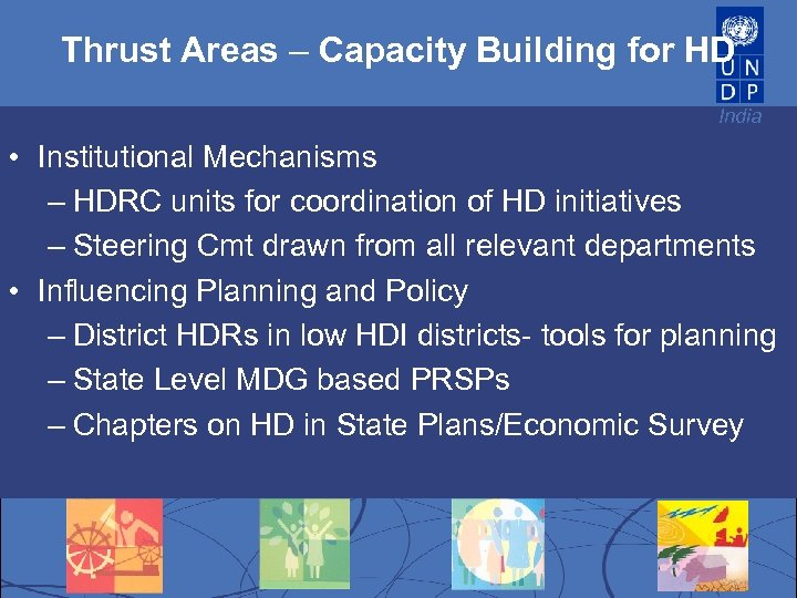 Thrust Areas – Capacity Building for HD India • Institutional Mechanisms – HDRC units