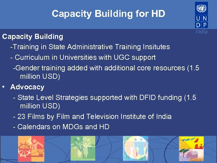 Capacity Building for HD India Capacity Building -Training in State Administrative Training Insitutes -