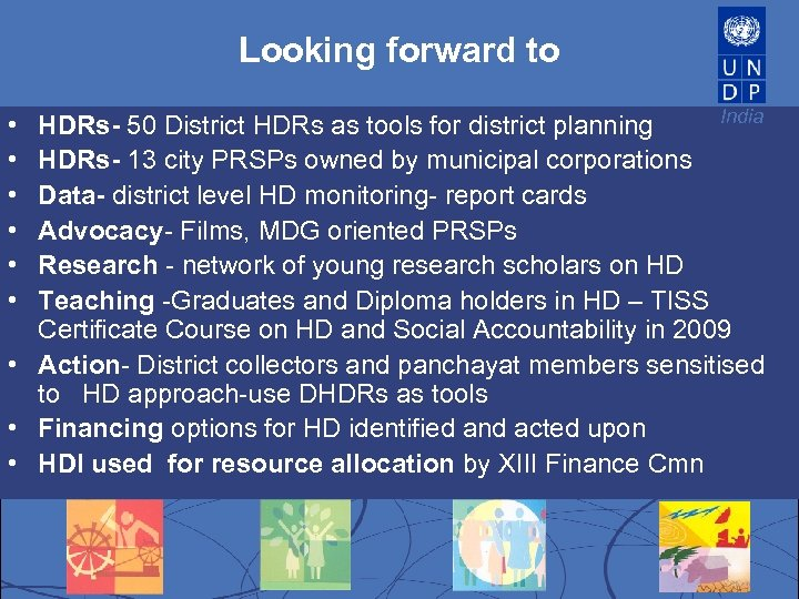 Looking forward to India HDRs- 50 District HDRs as tools for district planning HDRs-