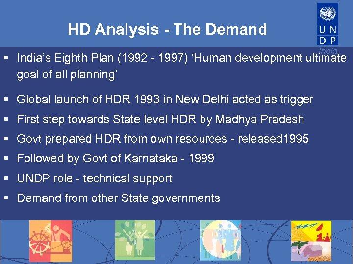HD Analysis - The Demand India § India's Eighth Plan (1992 - 1997) 'Human