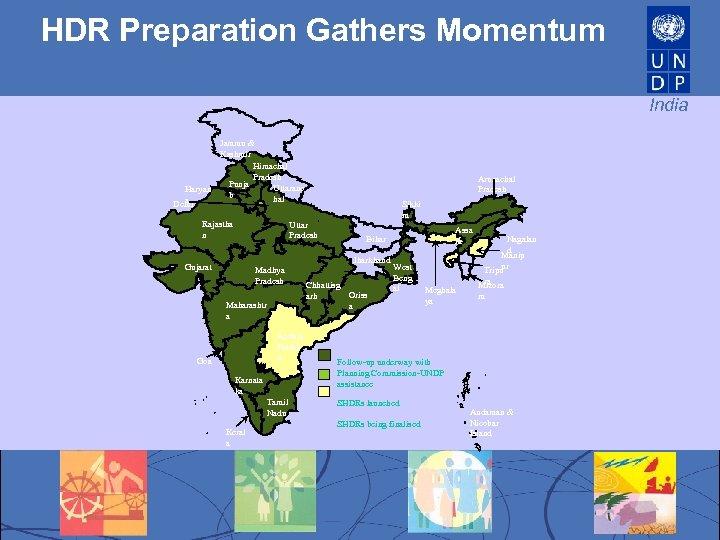 HDR Preparation Gathers Momentum India Jammu & Kashmir Himachal Pradesh Punja Uttaranc Haryan b