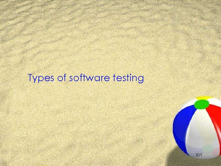 Types of software testing 101