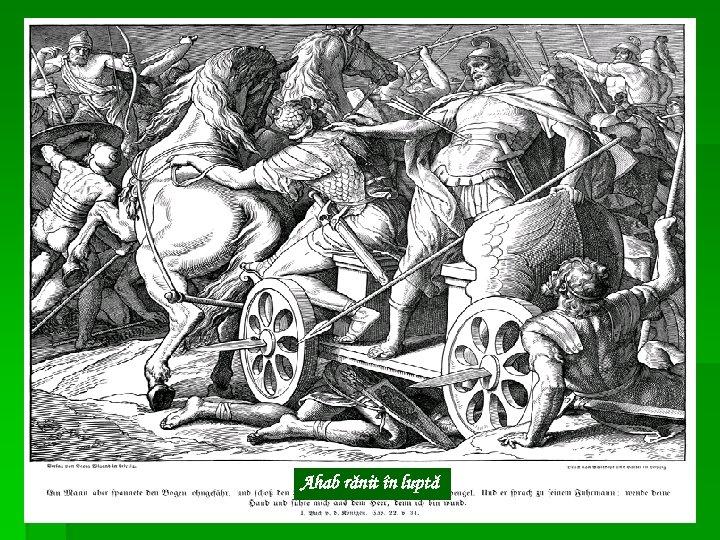 Ahab rănit în luptă