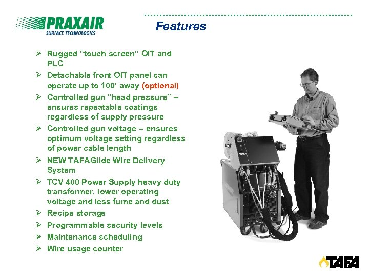 """Features Ø Rugged """"touch screen"""" OIT and PLC Ø Detachable front OIT panel can"""