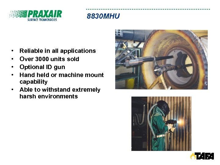 8830 MHU • • Reliable in all applications Over 3000 units sold Optional ID