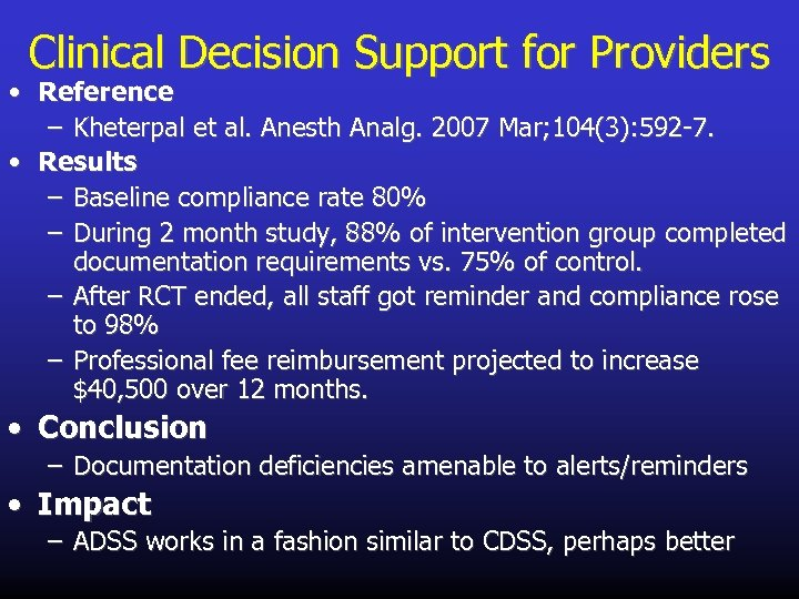 Clinical Decision Support for Providers • Reference – Kheterpal et al. Anesth Analg. 2007