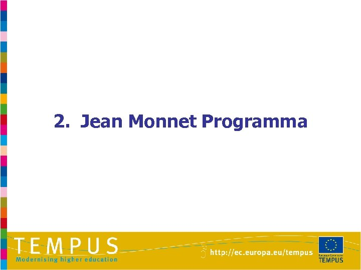 2. Jean Monnet Programma
