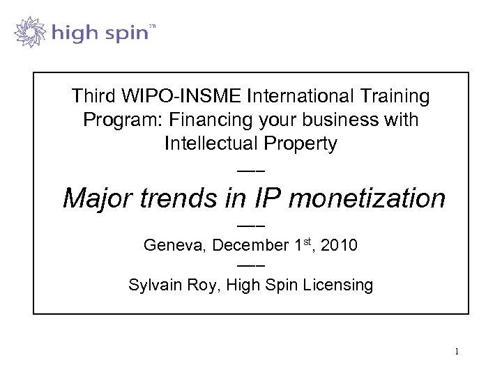 Third WIPO-INSME International Training Program: Financing your business with Intellectual Property ––– Major trends