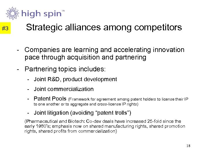 #3 Strategic alliances among competitors - Companies are learning and accelerating innovation pace through