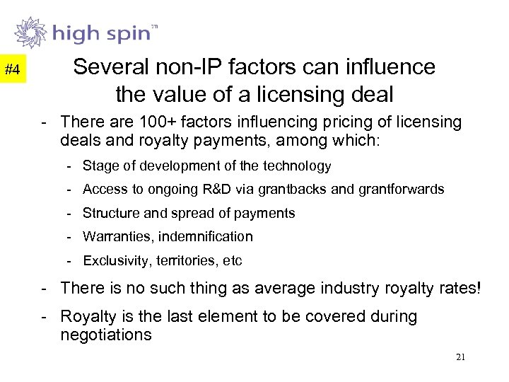 #4 Several non-IP factors can influence the value of a licensing deal - There