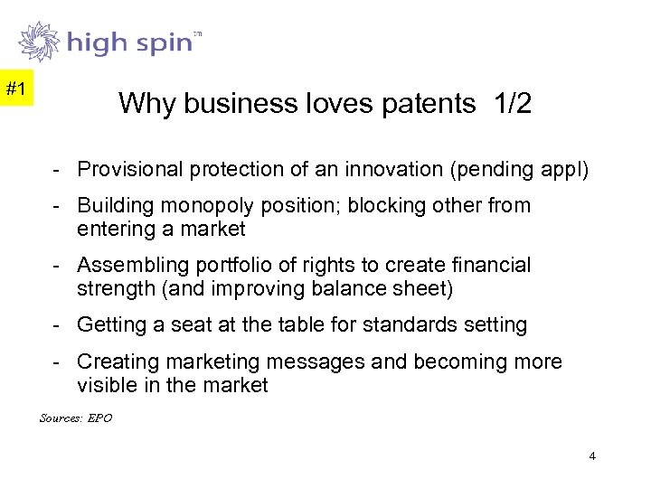 #1 Why business loves patents 1/2 - Provisional protection of an innovation (pending appl)