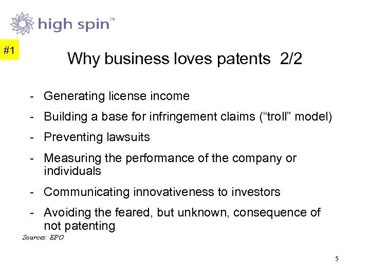 #1 Why business loves patents 2/2 - Generating license income - Building a base
