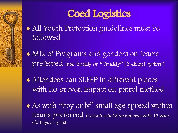 Coed Logistics ¨ All Youth Protection guidelines must be followed ¨ Mix of Programs